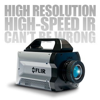 High resolution and high-speed IR can't be wrong – FLIR X6900sc High-Speed MWIR & the X8500sc HD MWIR cameras.
