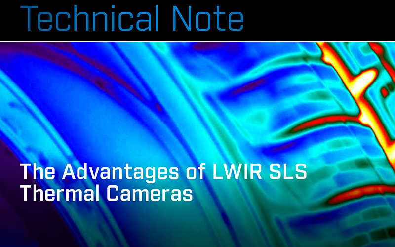 FLIR: The Advantages of LWIR SLS Thermal Cameras.