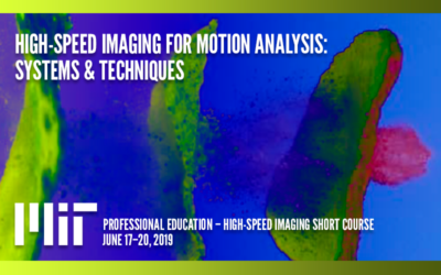 MIT High-Speed Imaging Short Course – Summer 2019