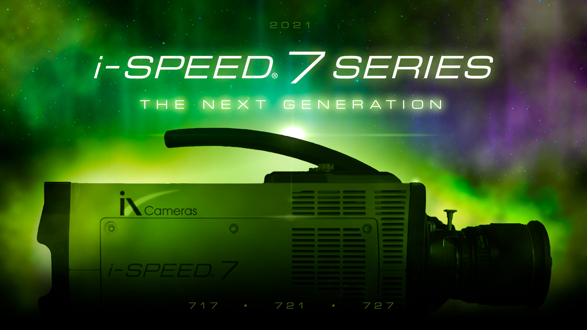 The i-SPEED® 7 Series, the next generation for 2021 featureing the 717, 721 and 727 models coming soon.